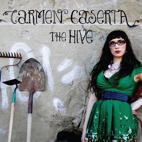 Carmen Caserta - The Hive
