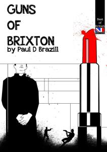 Paul D. Brazill Guns of Brixton