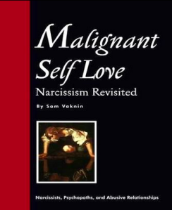 Sam Vaknin Malignant Self-love Narcissism Revisited