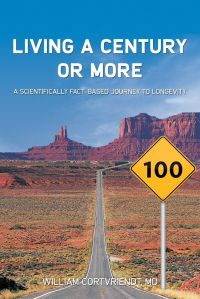 William Cortvriendt  - Living a Century or More