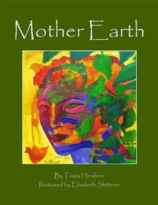 Trista Hendren - Mother Earth