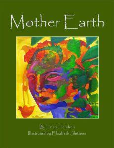 Trista Hendren - Mother Earth
