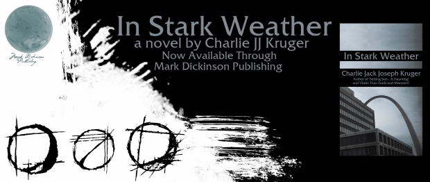 Charlie Jack Joseph Kruger - In Stark Weather Banner