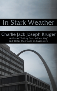 Charlie Jack Joseph Kruger - In Stark Weather Cover