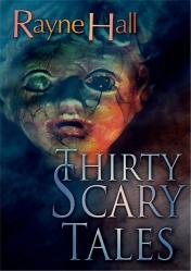 Rayne Hall - 30 Scary Tales