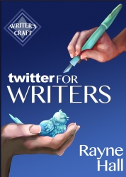 Rayne Hall - Twitter For Writers
