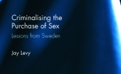 Criminalising the Purchase of Sex - Lessons from Sweden - featured image