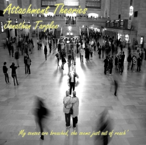 Jonathan Tarplee - Attachment Theories Cover 940 pixels
